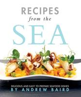Recipes from the Sea: The best of Channel Islands cuisine