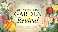 Great British Garden Revival returns to BBC Two
